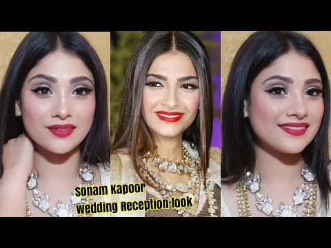 SONAM KAPOOR WEDDING RECEPTION INSPIRED MAKEUP