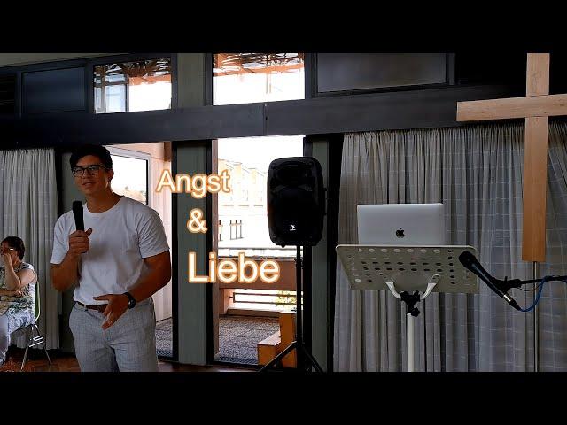 Angst & Liebe eine Predigt von Aaron und Gebet von Elisa in EFM Mutterstadt