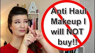 Anti Haul | Makeup I will NOT buy!!! New Makeup & Holiday 2017 sets | wannamakeup
