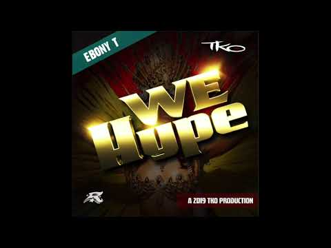 Ebony T - We Hype (Antigua 2019 Soca)