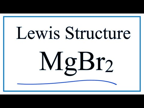 How To Draw The Lewis Dot Structure For MgBr2: Magnesium Bromide