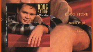 Watch Doug Stone Dream High video
