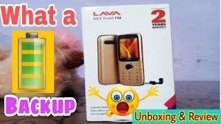 Gjb!! Unboxing of Lava KKT Pearl FM best BATTERY BACKUP PHONE for beginners//AAA Techniques