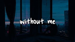 halsey - without me // lyrics