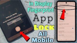 🔥🔥Super Fast In Display Fingerprint App Lock    Set Every Android Smartphone screenshot 2