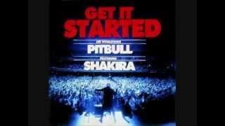 Pitbul ft. Shakira - Get it Started