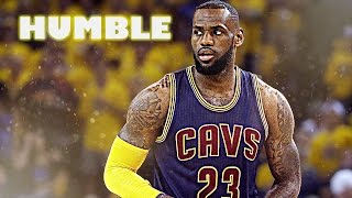 "NBA - LeBron James Mix - ""HUMBLE"""