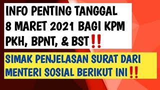 INFO PENTING TANGGAL 8 MARET 2021BAGI KPM PKH BPNT & BST|| SIMAK SURAT DARI MENTERI SOSIAL BERIKUT‼️