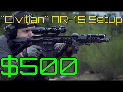 """$500 """"Civilian"""" AR-15 Build & Rifle Setup - A Cheap Way to Get Into The AR-15 Platform"""