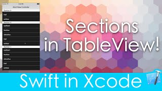 Sections in Table View! (Swift in Xcode)