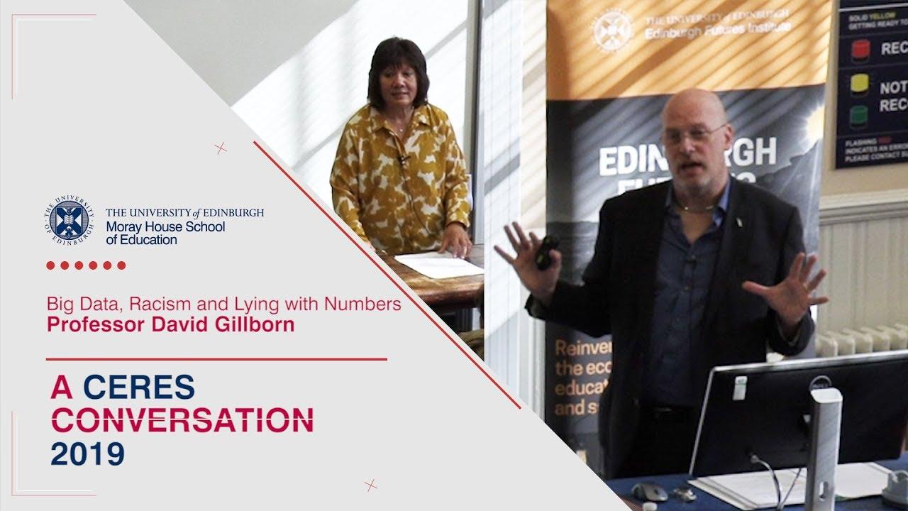 CERES Conversation 2019 Keynote – Professor David Gillborn