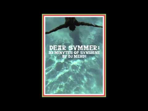 Dj Mehdi - Dear Summer Mixtape