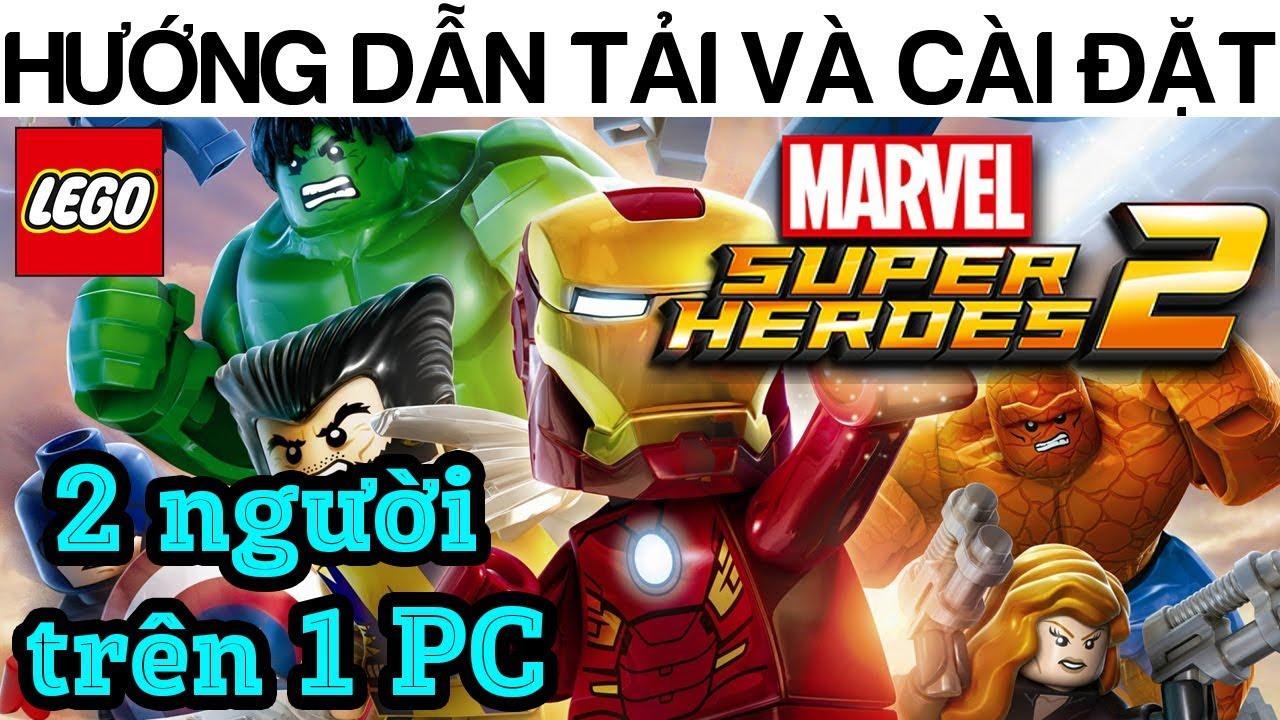 Hướng dẫn tải và cài đặt game LEGO MARVEL SUPER HEROES 2 AVENGER INFINITY WAR