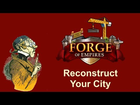 FoEhints: (Sept. 4th 2018) Reconstruct Your City In Forge Of Empires