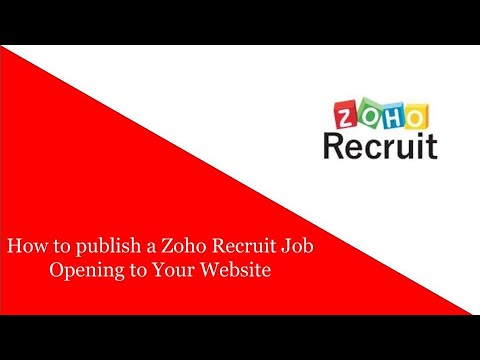 How to publish a Zoho Recruit Job Opening to Your Website