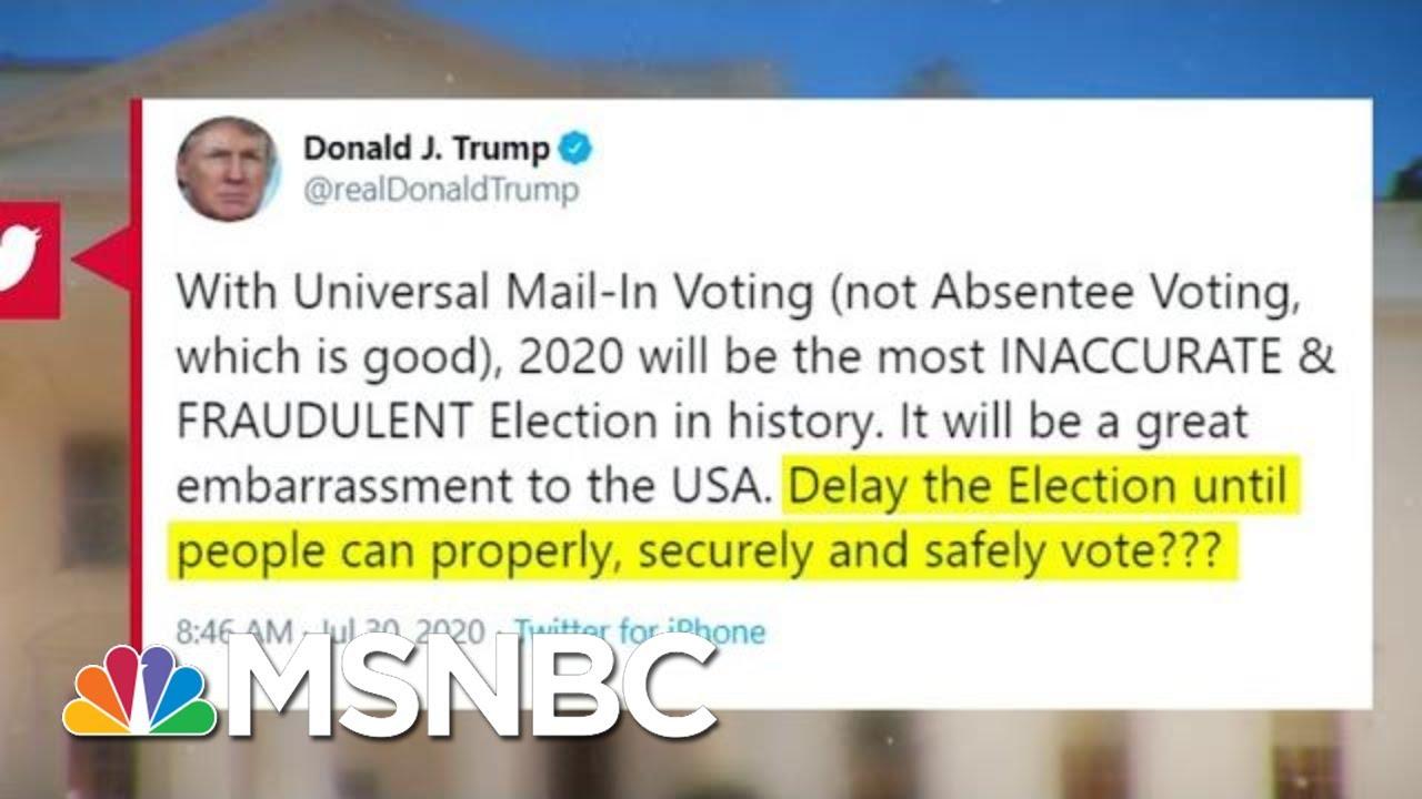 Download No American President Has Ever Suggested Delaying A General Election | MTP Daily | MSNBC