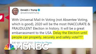 No American President Has Ever Suggested Delaying A General Election | MTP Daily | MSNBC