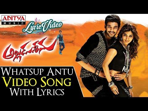 Whatsup Antu Video Song With Lyrics II Alludu Seenu Songs II Bellamkonda Sai Srinivas, Samantha