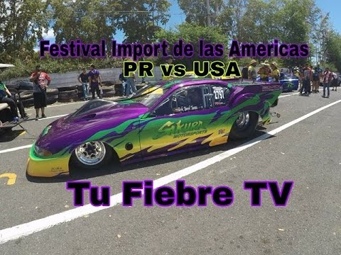 Tu Fiebre TV-Festival Import de las Americas PR v USA-Salinas Speedway