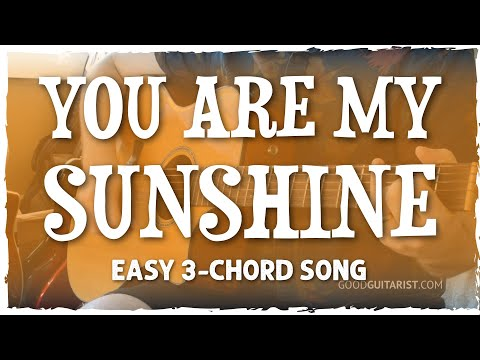 """""""You Are My Sunshine"""" Guitar Tutorial - Easy 3-Chord Song"""