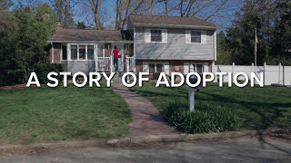 A Story of Adoption - You Gotta Believe