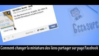 Comment Changer les Miniatures des liens partager sur notre page Facebook