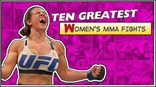 Ten Greatest Womens MMA Fights