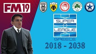 GREEK SUPERLEAGUE IN 20 YEARS | Football Manager 2019 | Experiment