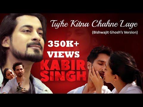 tujhe-kitna-chahne-lage-|-kabir-singh-|-mithoon-ft.-bishwajit-ghosh-|-shahid-kapoor,-kiara-advani