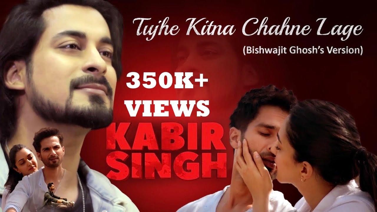Tujhe Kitna Chahne Lage   Kabir Singh   Mithoon ft. Bishwajit Ghosh   Kumar Deepak Shahid K, Kiara A