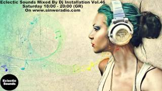 Eclectic Sounds Mixed By Dj Installation Vol.46