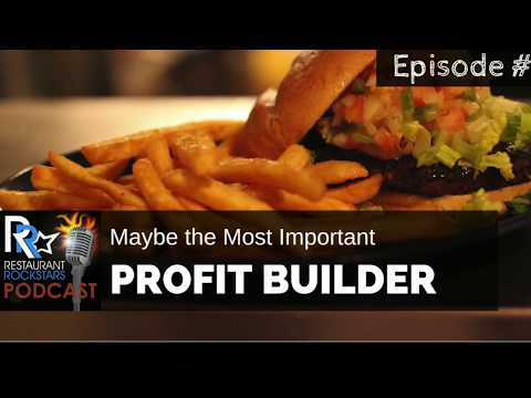 Maybe The Most Important RESTAURANT PROFIT BUILDER