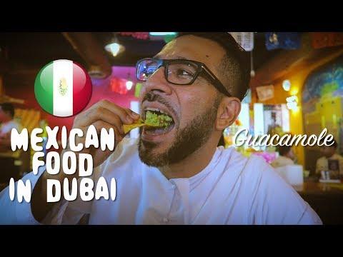 In Dubai Better Mexican Food Than Paris في دبي الأكل المكسيكي أفضل من باريس