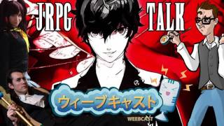 JRPGs Are Like Anime You Can Play - Weekly Weebcast FT. Takahata101 and Tenleid Cosplay