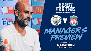 Guardiola Press Conference | Community Shield 2019 | Man City v Liverpool