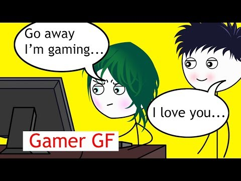 What it feels like to have a Gamer Girlfriend