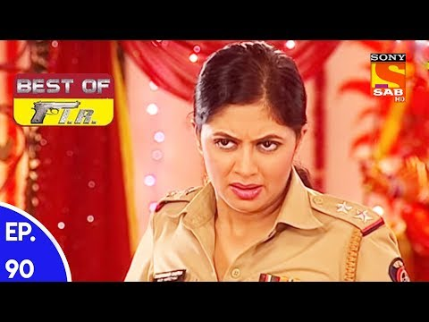 Best of FIR – एफ. आई. आर – Ep 90 – 4th August, 2017
