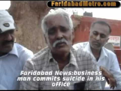 Faridabad News business man commits suicide in his office