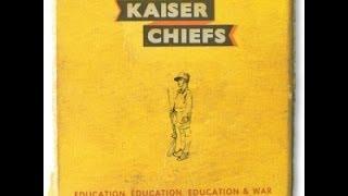 Kaiser Chiefs - My Life