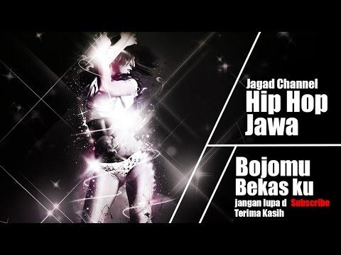 Hip Hop Jawa - Bojomu Bekas Ku