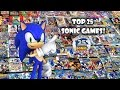 Top 25 Greatest Sonic Games - Sonic 25th Anniversary Video