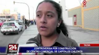 Tacna: polémica por construcción de centro comercial con capitales chilenos