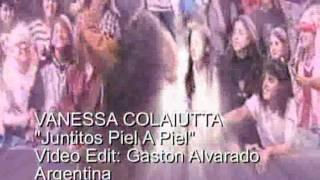 VANESSA COLAIUTTA  Juntitos Piel A Piel