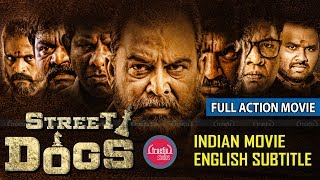 STREET DOGS Tamil Full Movie | Indian Movies with English Subtitles | Tamil Action Movie | With Subs