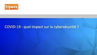 COVID-19, télétravail et commerce électronique: s'adapter aux défis changeants de la cybersécurité