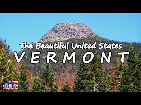 USA State of Vermont Symbols / Beautiful Places / Song THESE GREEN MOUNTAINS w/lyrics