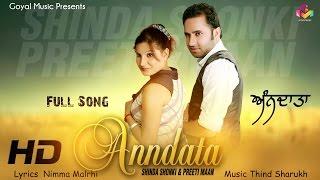 Shinda Shonki Preeti Maan   Anndata   Goyal Music   Official Song