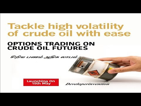 Option Trading Crude Oil | Now Trade on Crude Oil Option | Commodity market in Tamil