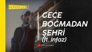 Repeat youtube video Joker feat. İnfaz - Gece Boğmadan Şehri (Official Video)