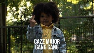 Cazz Major - Gang Gang Exclusive (Prod. Cazz Major)